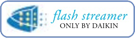 Flash streamer - Daikin